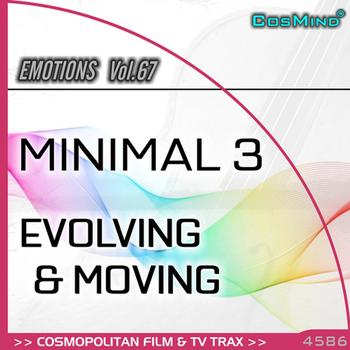 Minimal 3 - Evolving & Moving