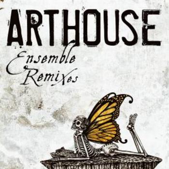 Arthouse Ensemble Remixes