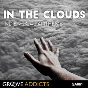 In the Clouds Indie Vocal Anthems