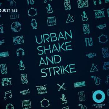JUST 153 Urban Shake & Strike