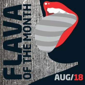 FLAVA Of The Month AUG 18