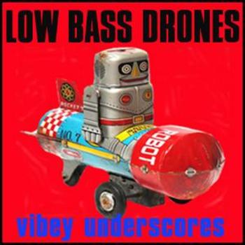 Low Bass Drones
