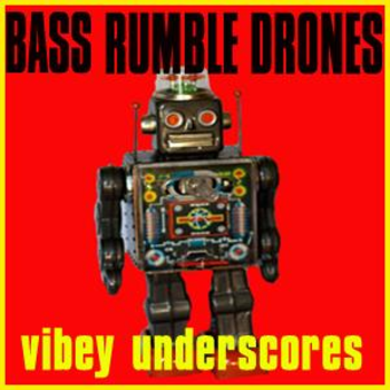 Bass Rumble Drones