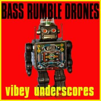Bass Rumble Drones