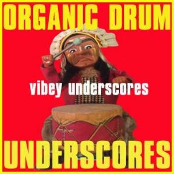 Organic Drum Underscores