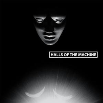 Halls of the Machine -  Volume 3