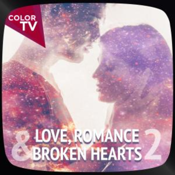 Love, Romance & Broken Hearts 2