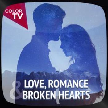 Love, Romance & Broken Hearts