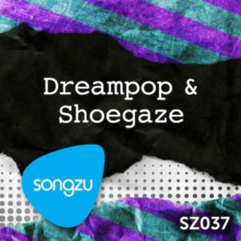 Dreampop & Shoegaze