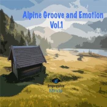 Alpine Groove and Emotion Vol.1