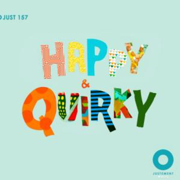 JUST 157 Happy & Quirky