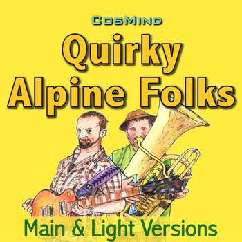 Quirky Alpine Folks - Main & Light Versions