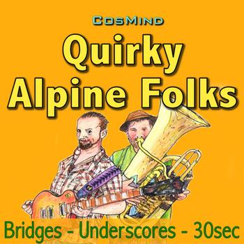 Quirky Alpine Folks - Bridges - Underscores - 30sec