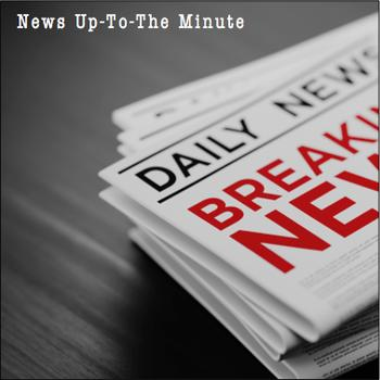 News Up - To-The Minute