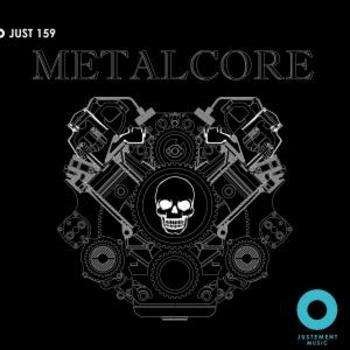 JUST 159 Metalcore