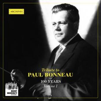 100 years : Tribute to Paul Bonneau (Vol. 1)