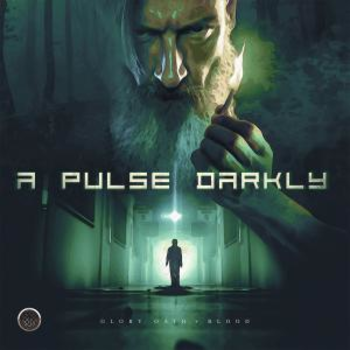 A Pulse Darkly