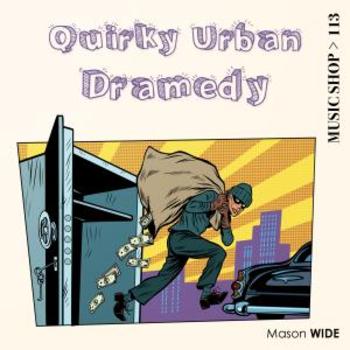 Quirky Urban Dramedy