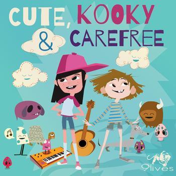 Cute, Kooky and Carefree