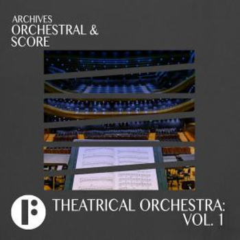 Theatrical Orchestra Vol 1