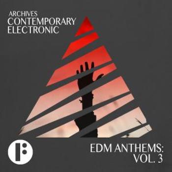 EDM Anthems Vol 3