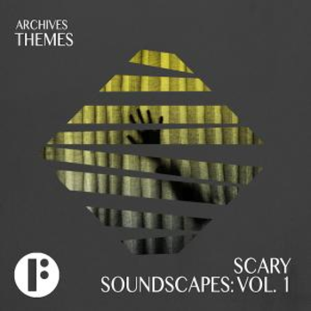 Scary Soundscapes Vol 1