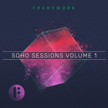 Soho Sessions Vol. 1: Framework