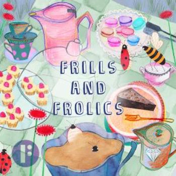 Frills and Frolics