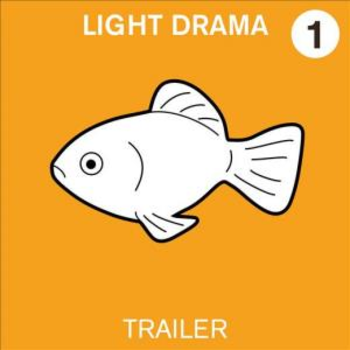 Light Drama Volume 1