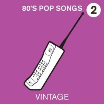 80s Pop Songs Volume 2
