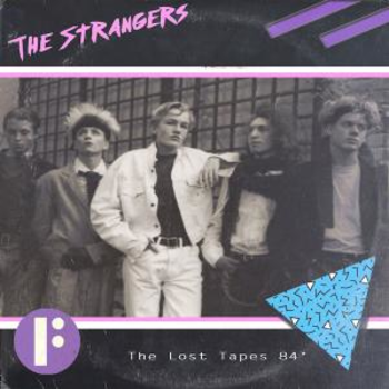 The Lost Tapes 84' - The Strangers