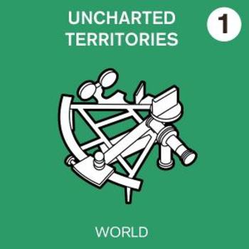 Unchartered Territories