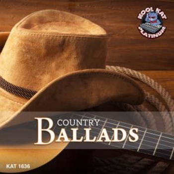 KAT1636 COUNTRY BALLADS