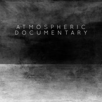 Atmospheric Documentary