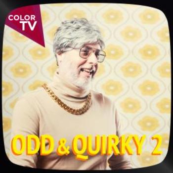 Odd & Quirky 2
