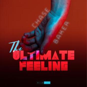Chase Baker - The Ultimate Feeling