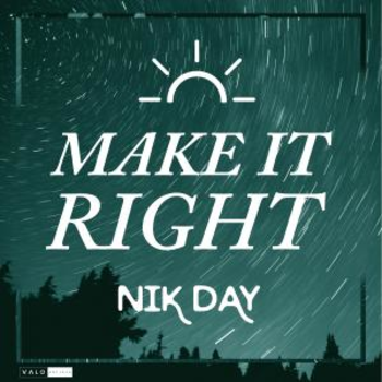 Nik Day - Make It Right