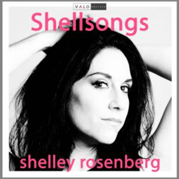 Shellsongs - Shelley Rosenberg