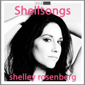 Shellsongs - Shelley Rosenberg