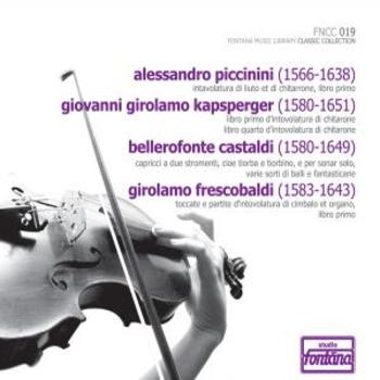 Fontana Classic Collection 19  -Piccini & Kapsperger & Castaldi & Frescobaldi