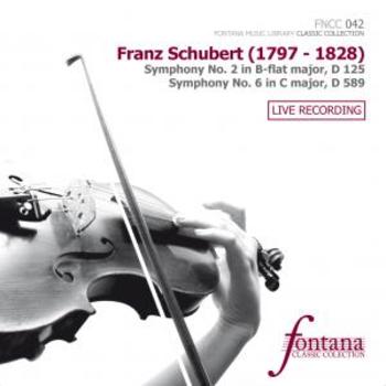 Franz Schubert  - Symphony No. 2, Symphony No. 6