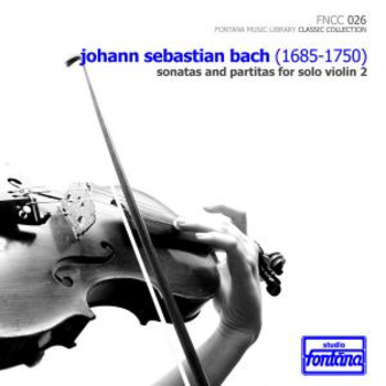 Sonatas and Partitas for Solo Violin 2