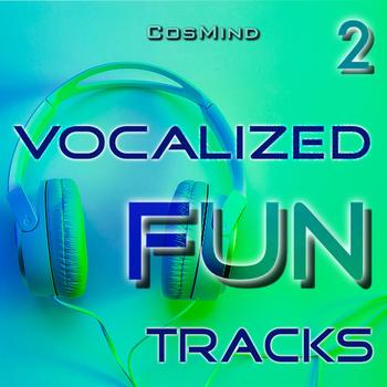 Vocalized Fun Tracks 2