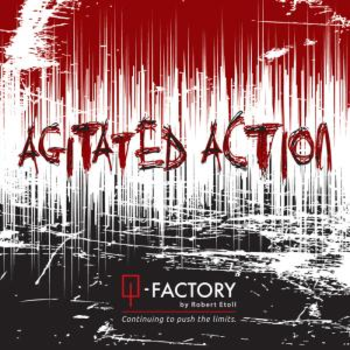 Agitated Action