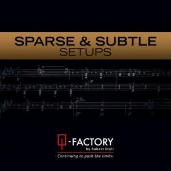 Sparse & Subtle Setups