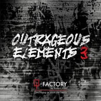 Outrageous Elements 3