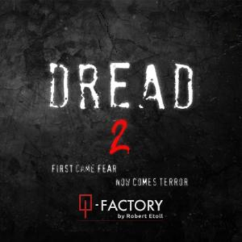 Dread 2