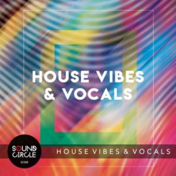 House Vibes & Vocals