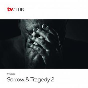 Sorrow & Tragedy 2