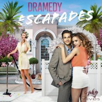 Dramedy Escapades
